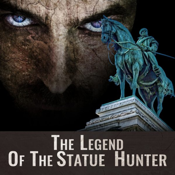 Go to link: The Legend Of The Statue Hunter