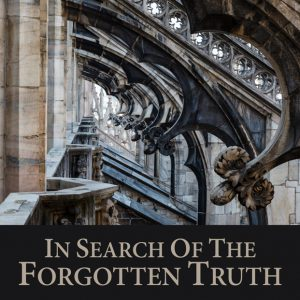 Go to link: In Search Of The Forgotten Truth